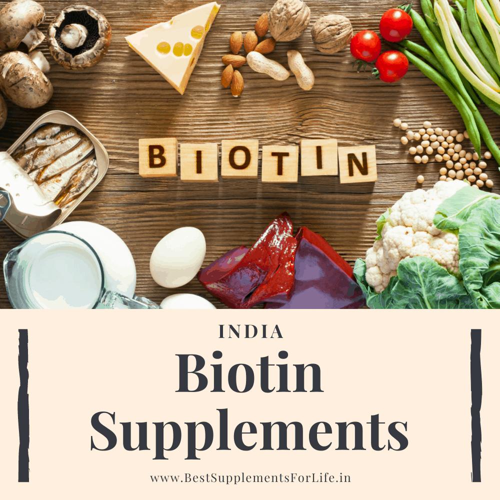 Best Biotin Supplements in India