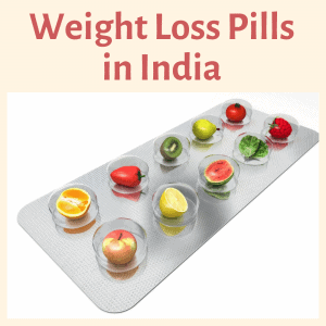 Weight Loss Pills in India